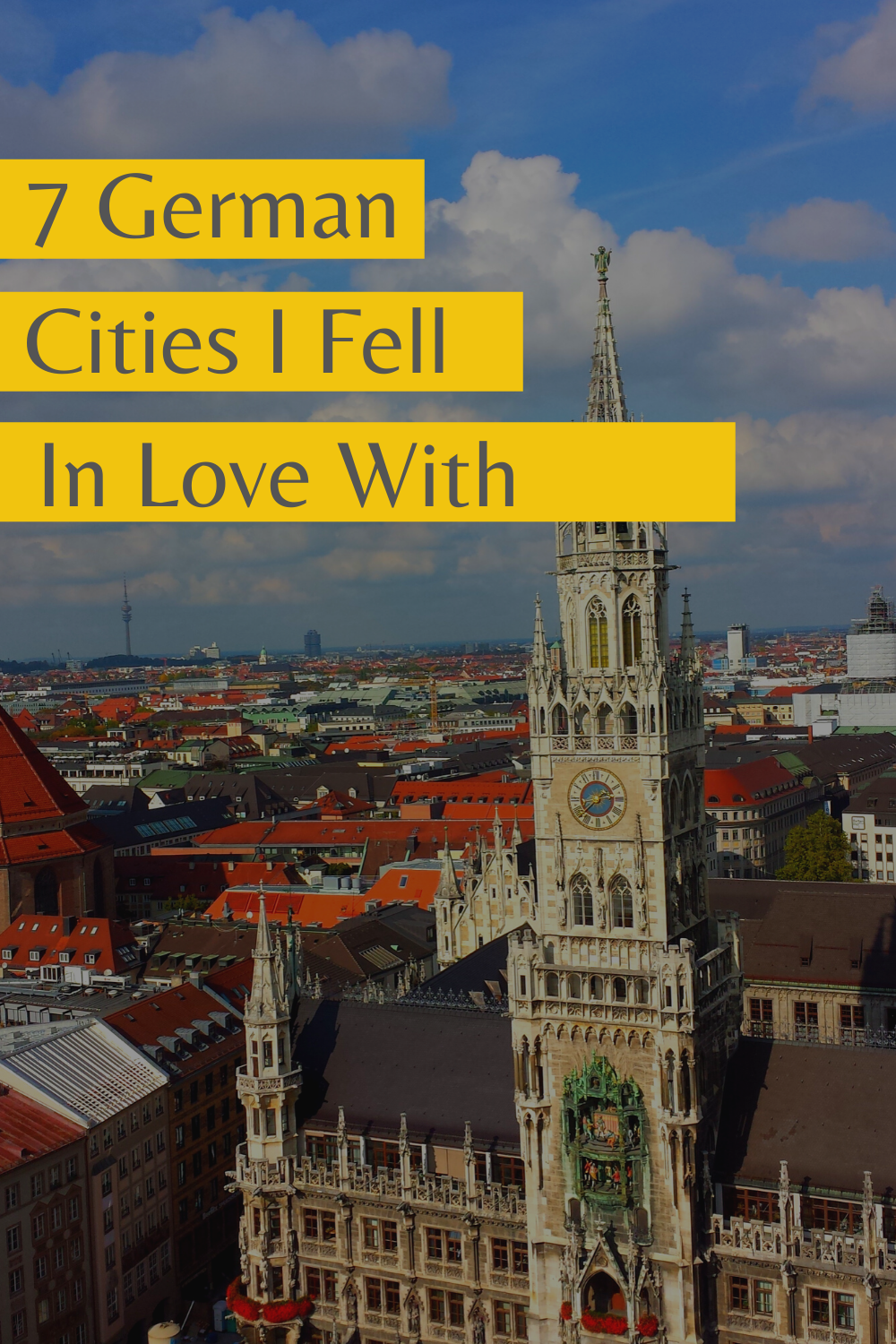 7 German Cities I Fell in Love With