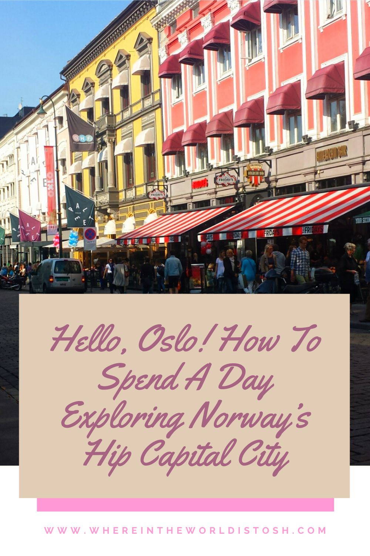 Hello Oslo Exploring Norways Hip Capital