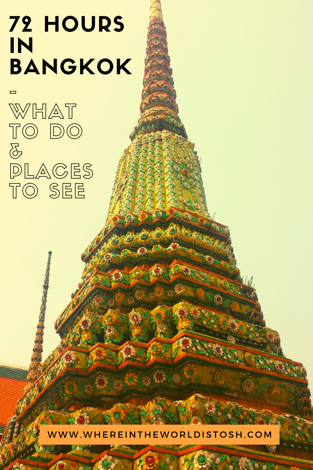 72 Hours In Bangkok What To Do And See