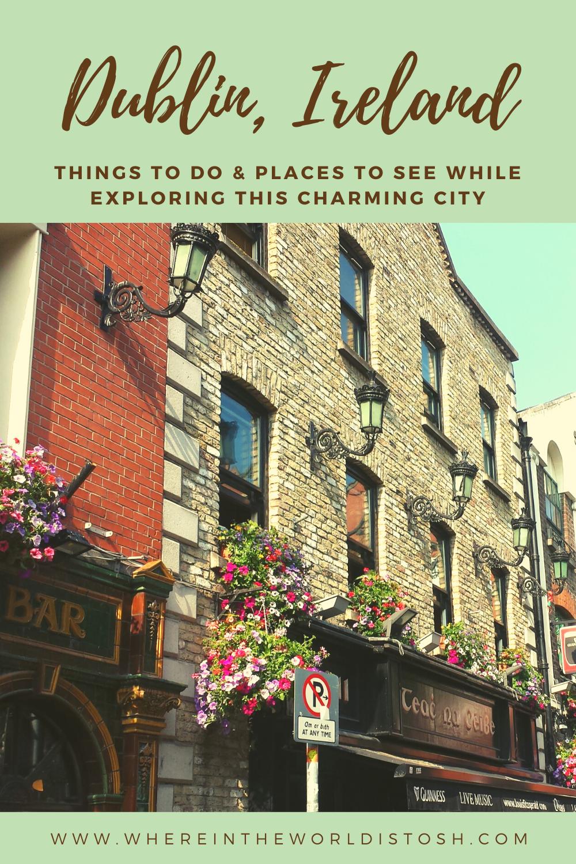Dublin Ireland Things To Do