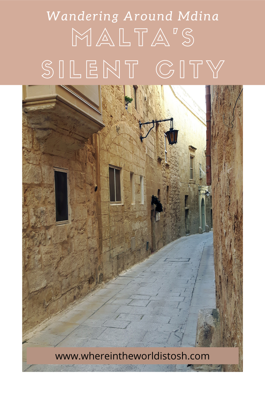Wandering Around Mdina Malta