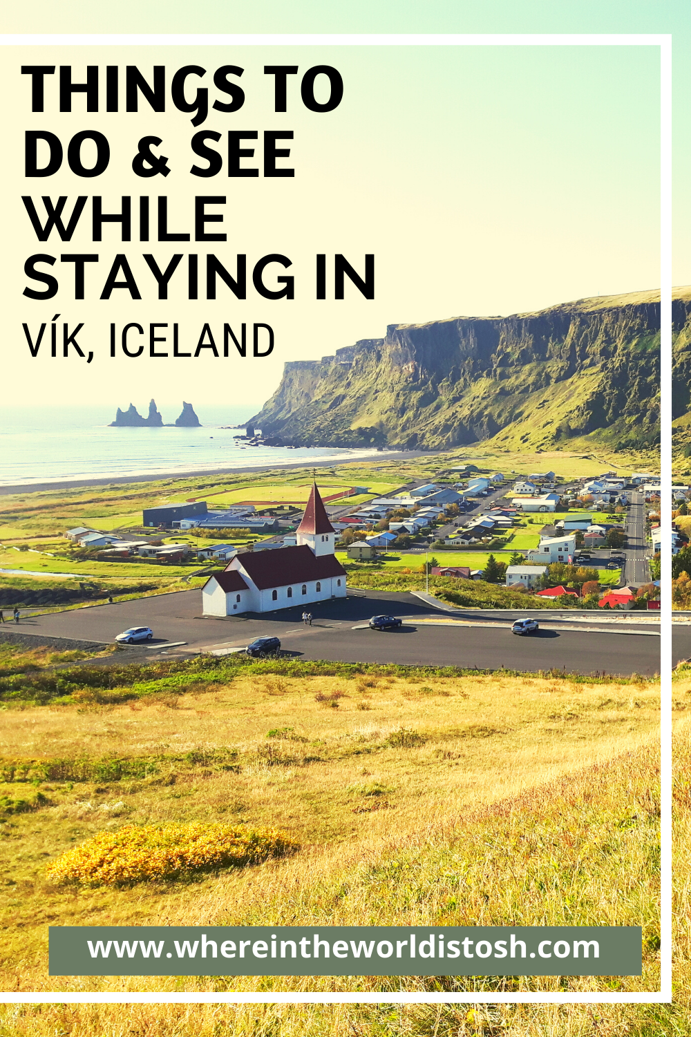 City Guide To Vik Iceland