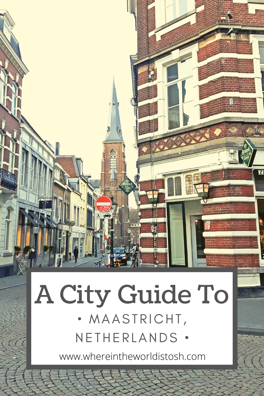 City Guide To Maastricht Netherlands