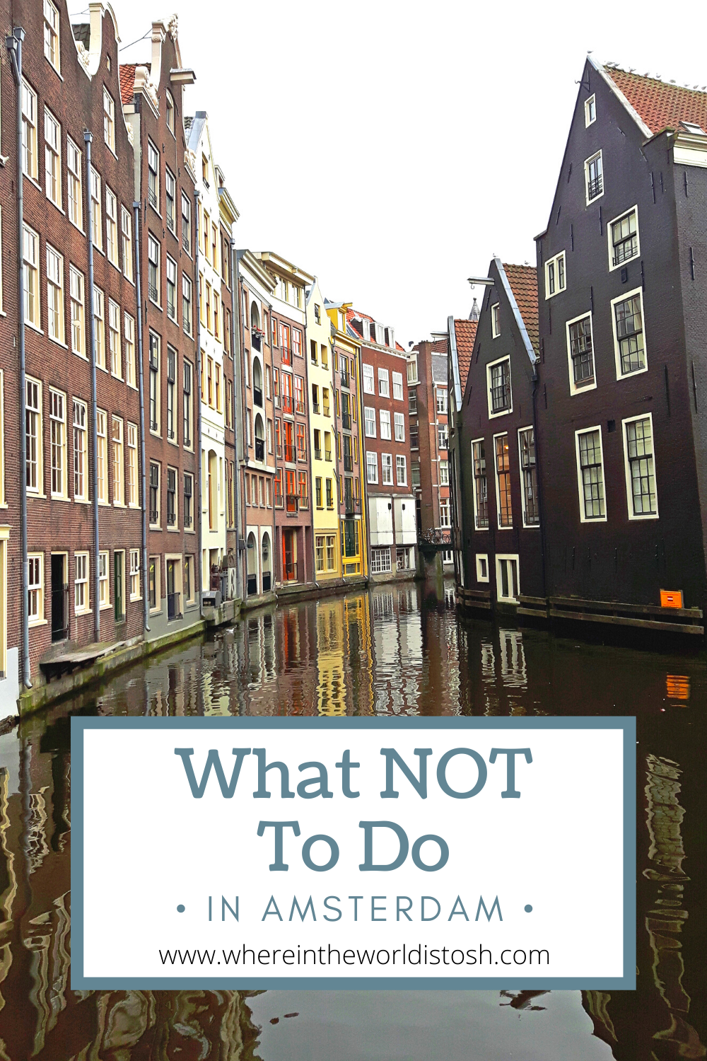 What NOT To Do In Amsterdam