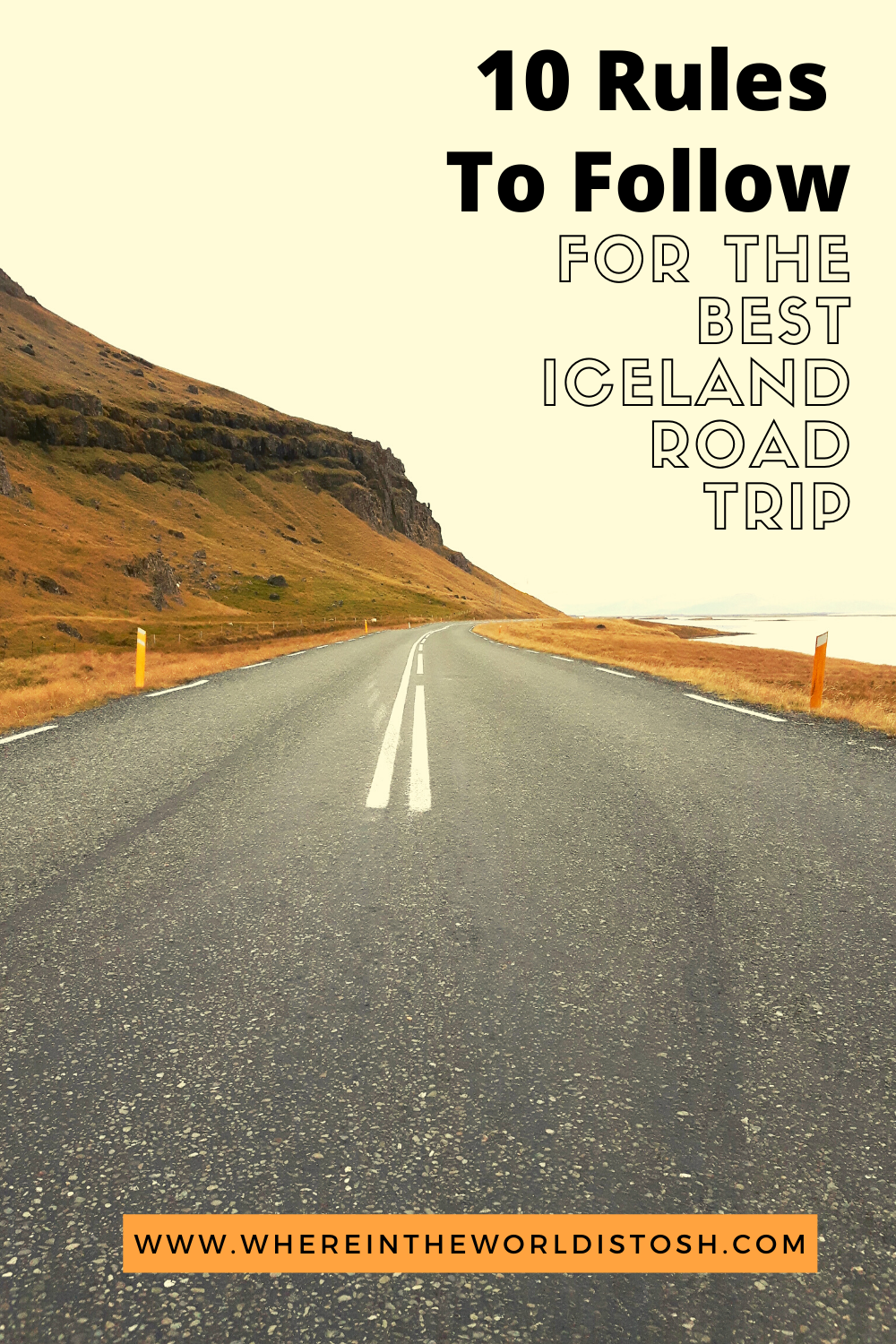10 Rules To Follow For The Best Iceland Roadtrip