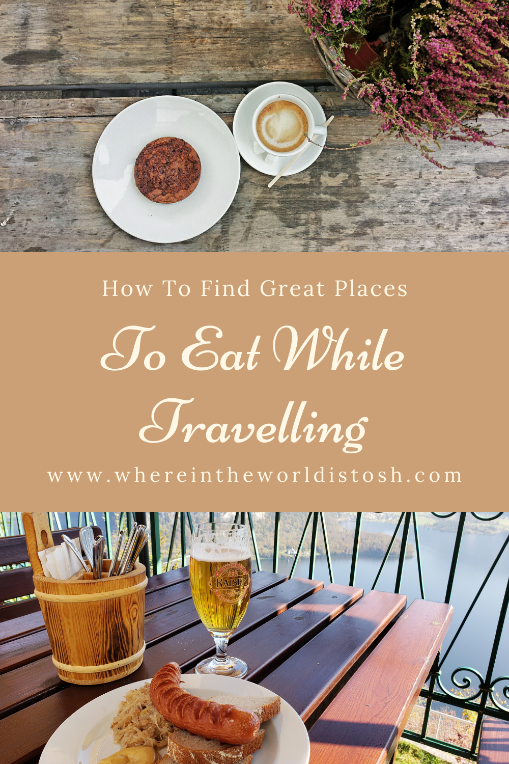How To Find Great Places To Eat While Travelling