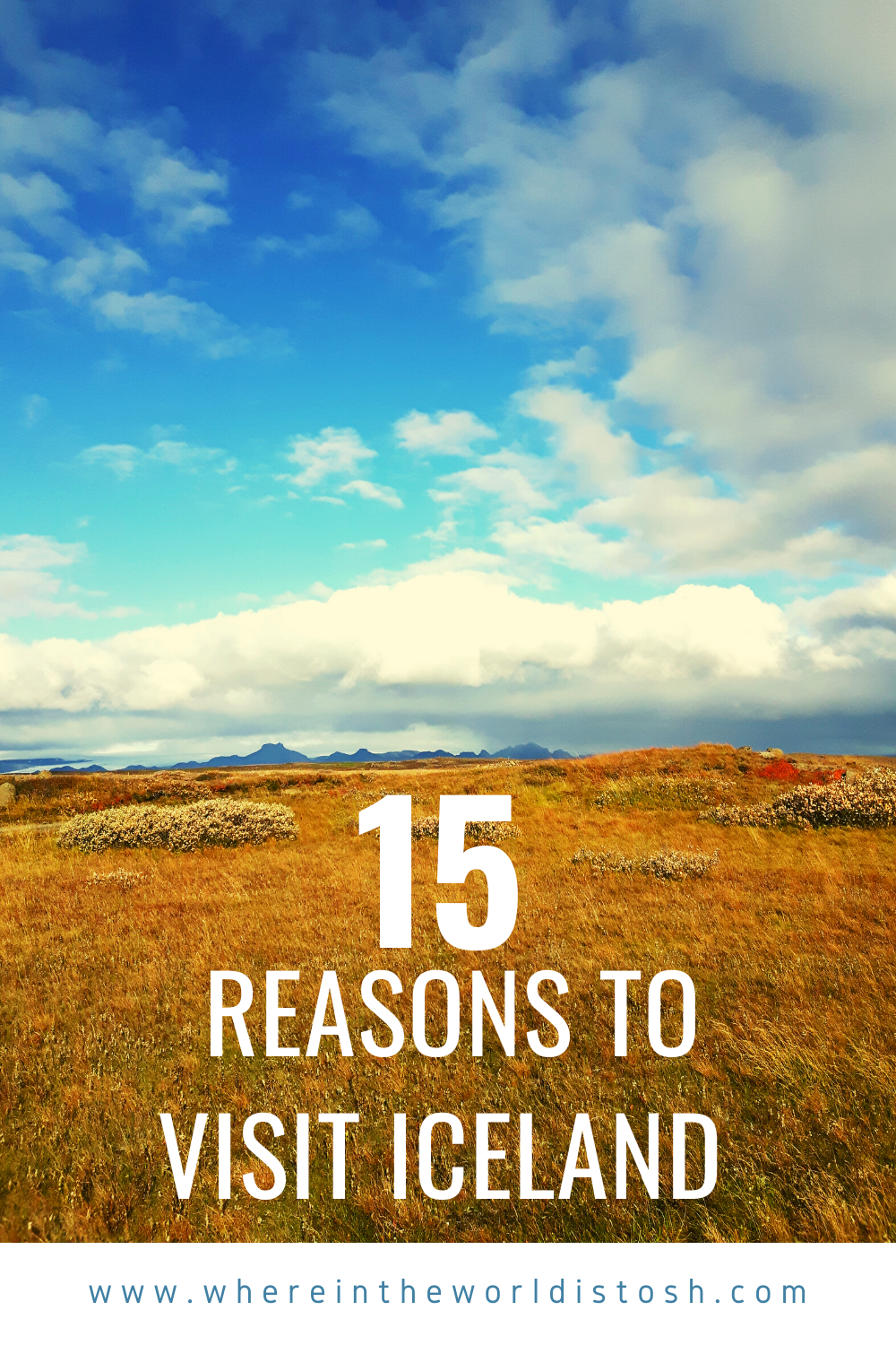 15 Reasons To Visit Iceland