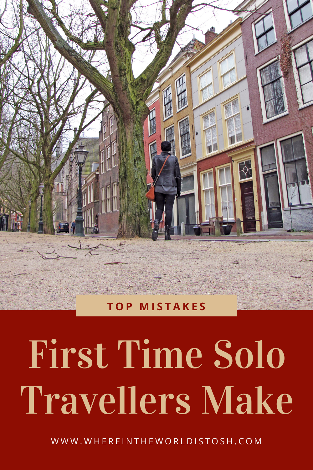 Top Mistakes First Time Solo Travellers Make