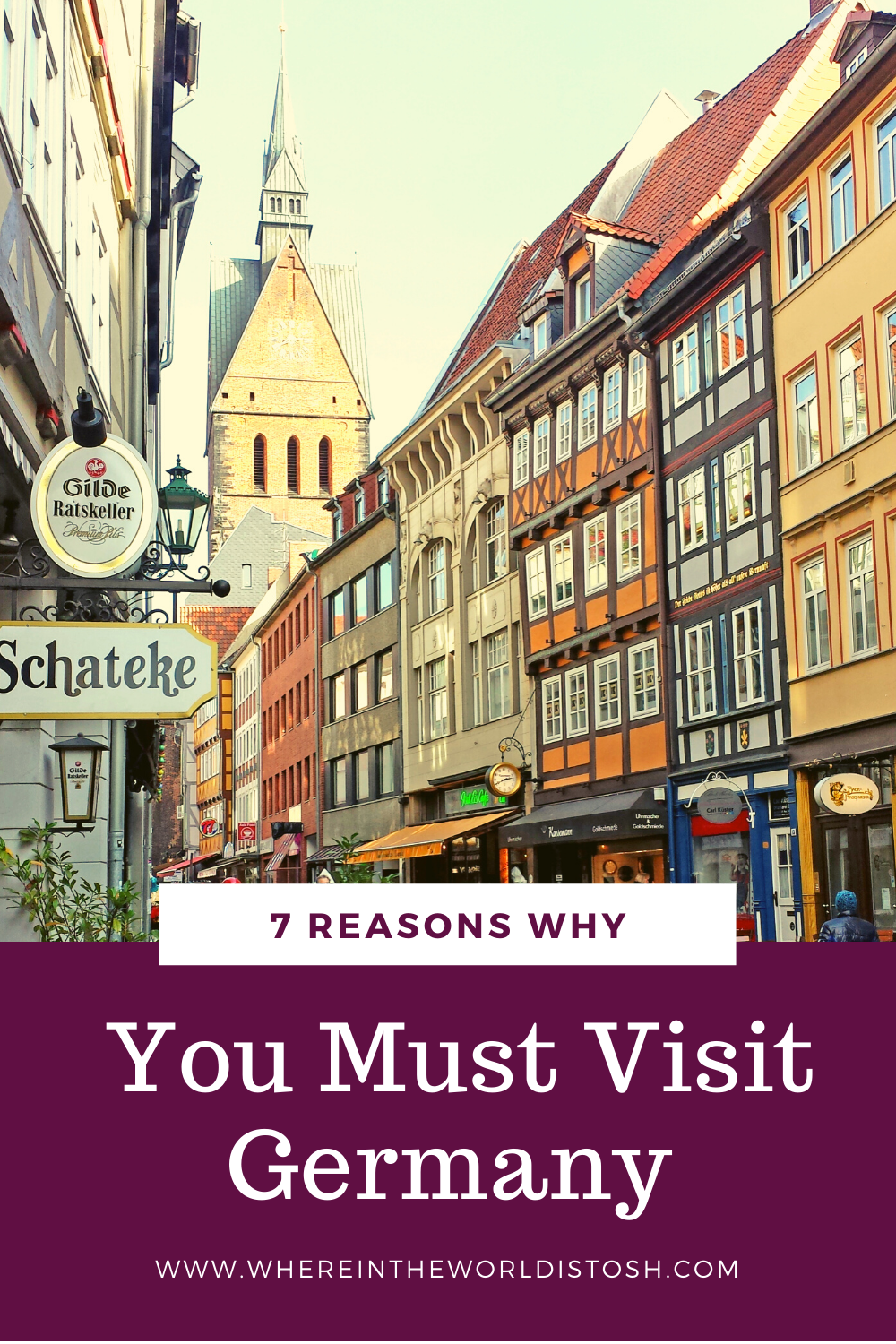 7 Reasons Why You Must Visit Germany