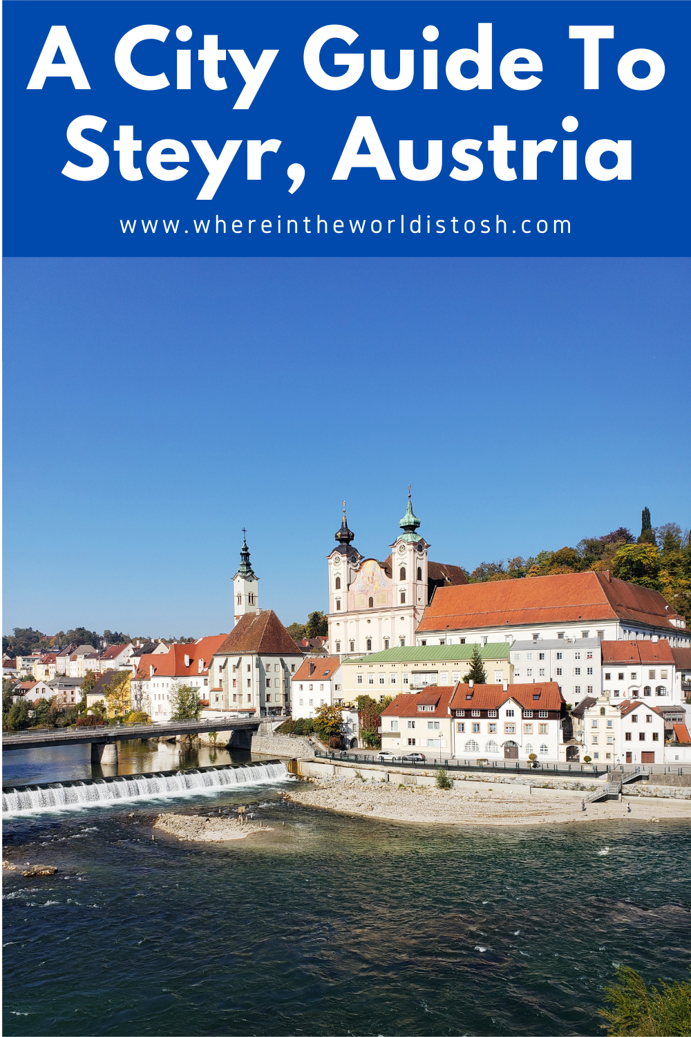 A City Guide To Steyr