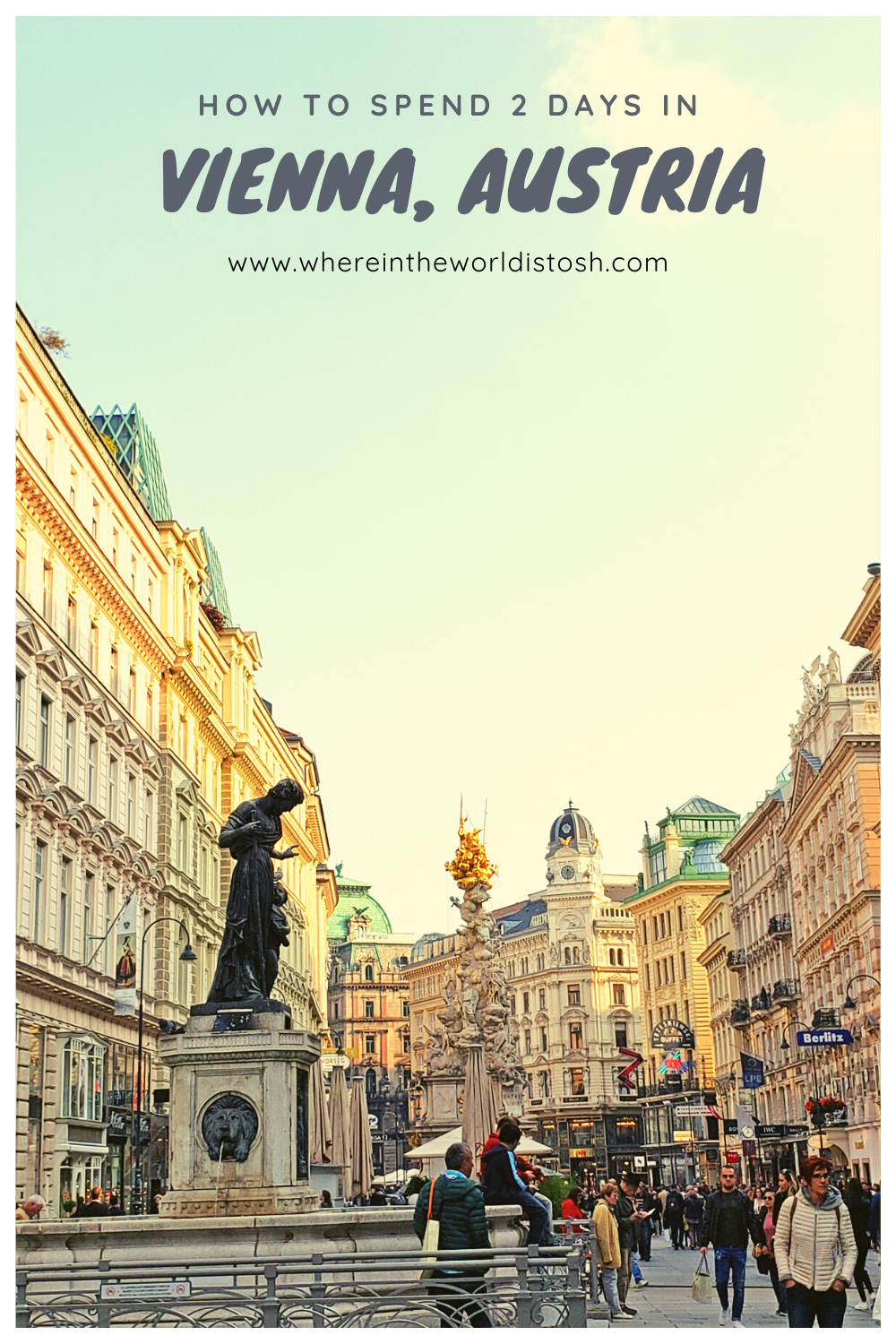 How To Spend Two Days In Vienna Austria