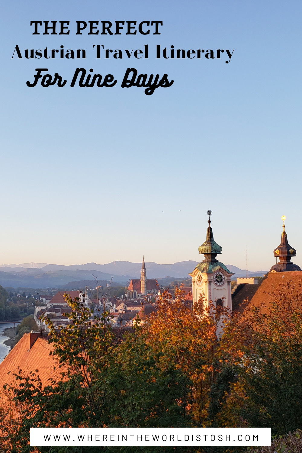 The Perfect Austrian Travel Itinerary For Nine Days