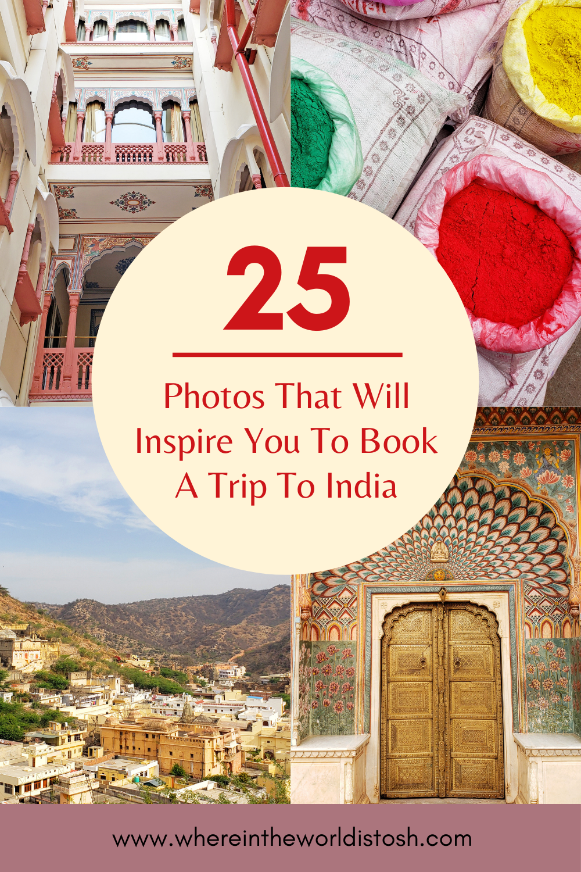 25 Photos Of India
