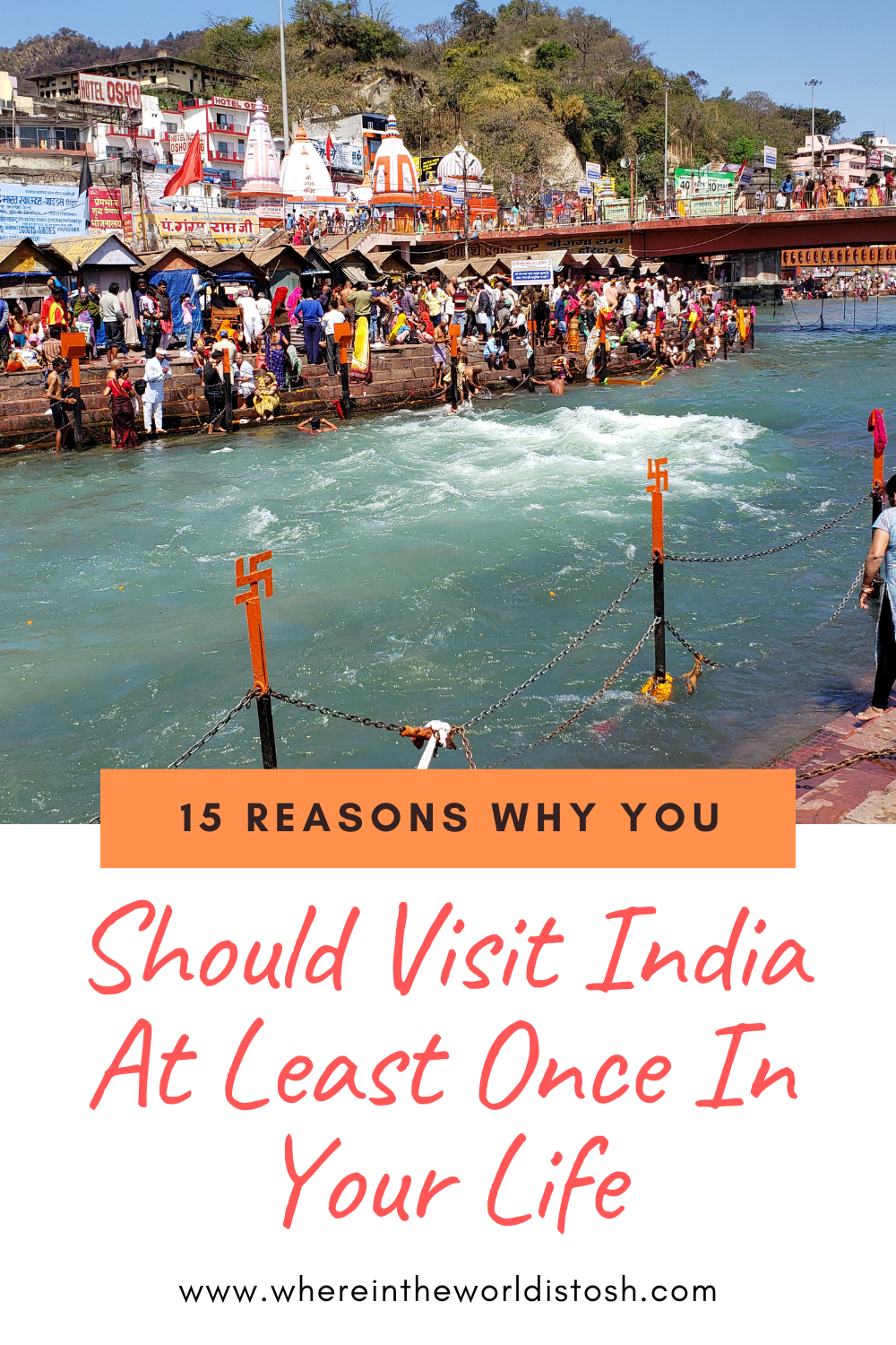 15 Reasons Why You Should Visit India At Least Once In Your Life