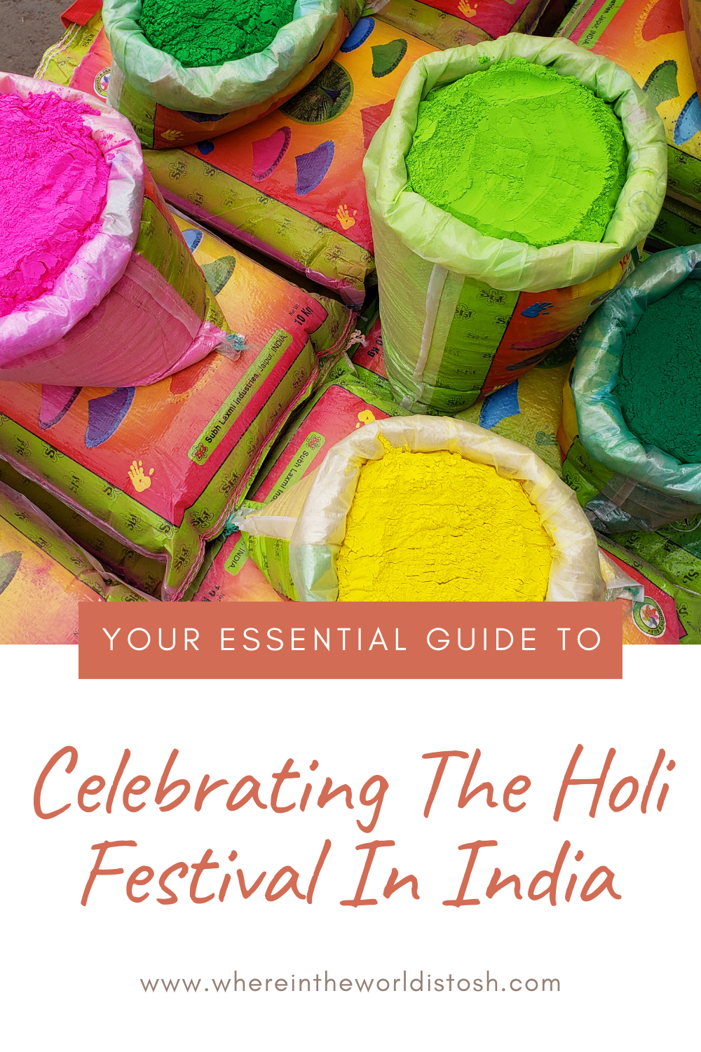 Your Essential Guide To Celebrating The Holi Festival In India