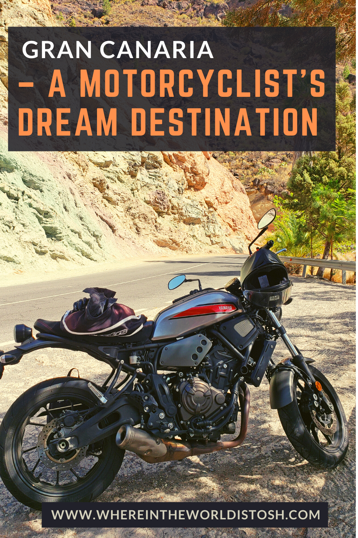 Gran Canaria - A Motorcyclists Dream Destination