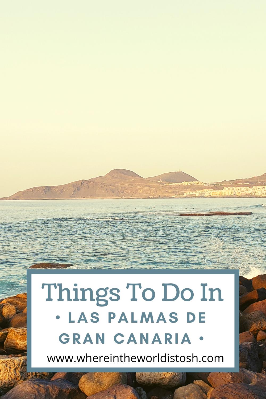 Things To Do In Las Palmas De Gran Canaria