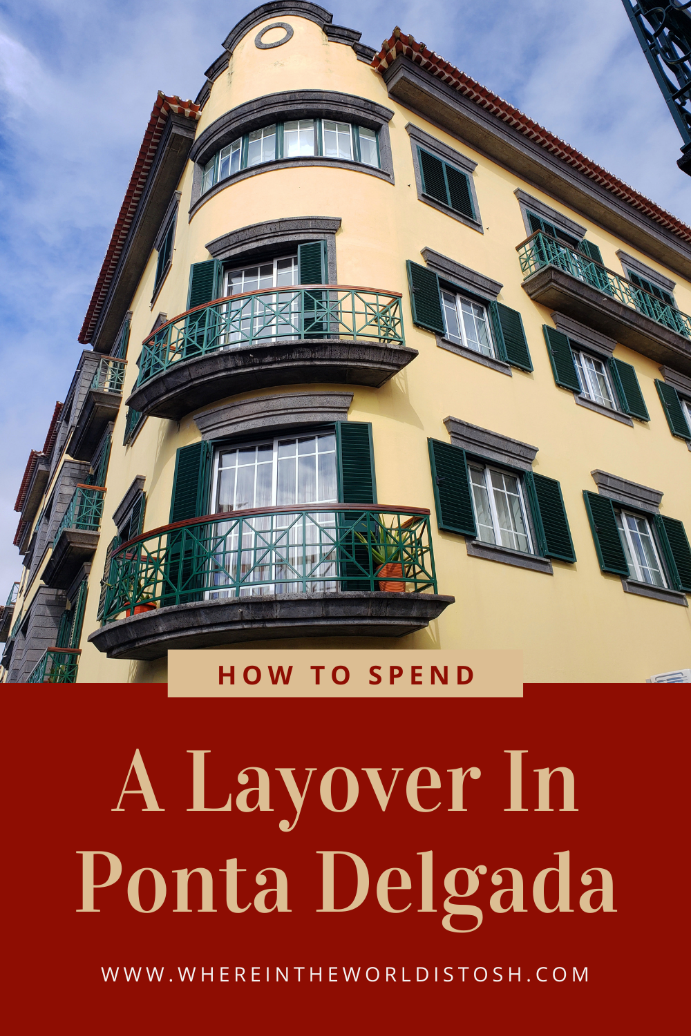 How To Spend A Layover In Ponta Delgada