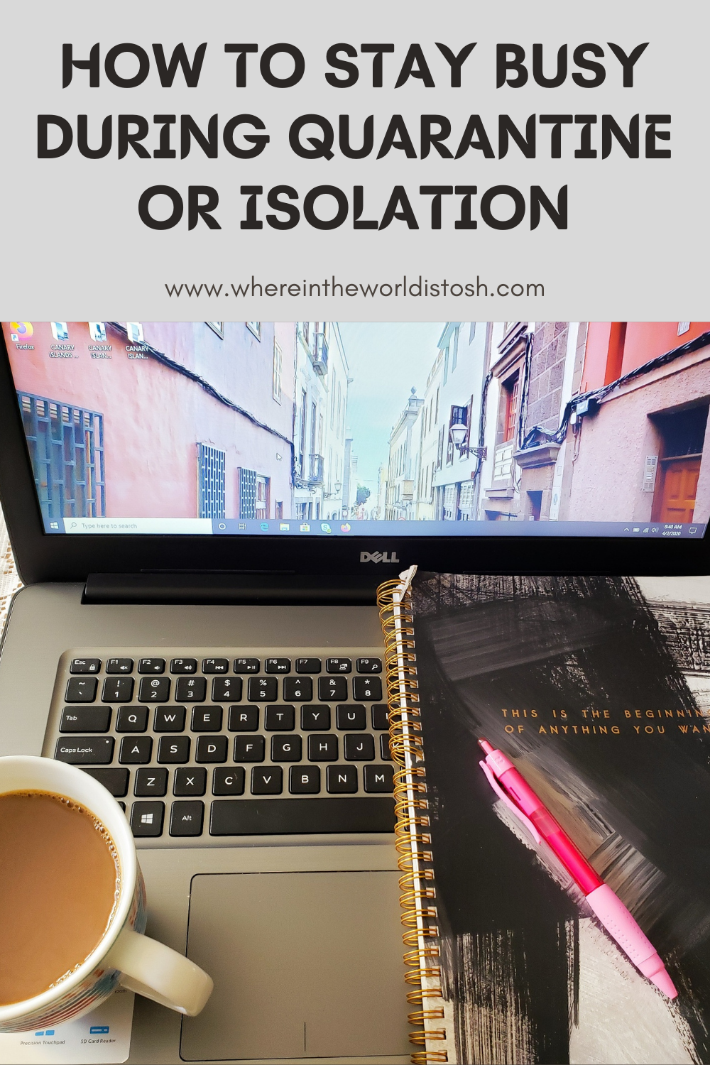 How To Stay Busy During Quarantine Or Isolation