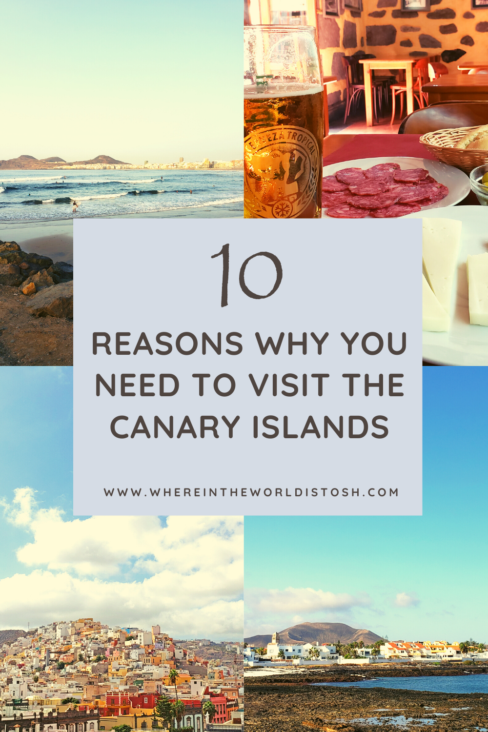 10 Reasons Why You Need To Visit The Canary Islands