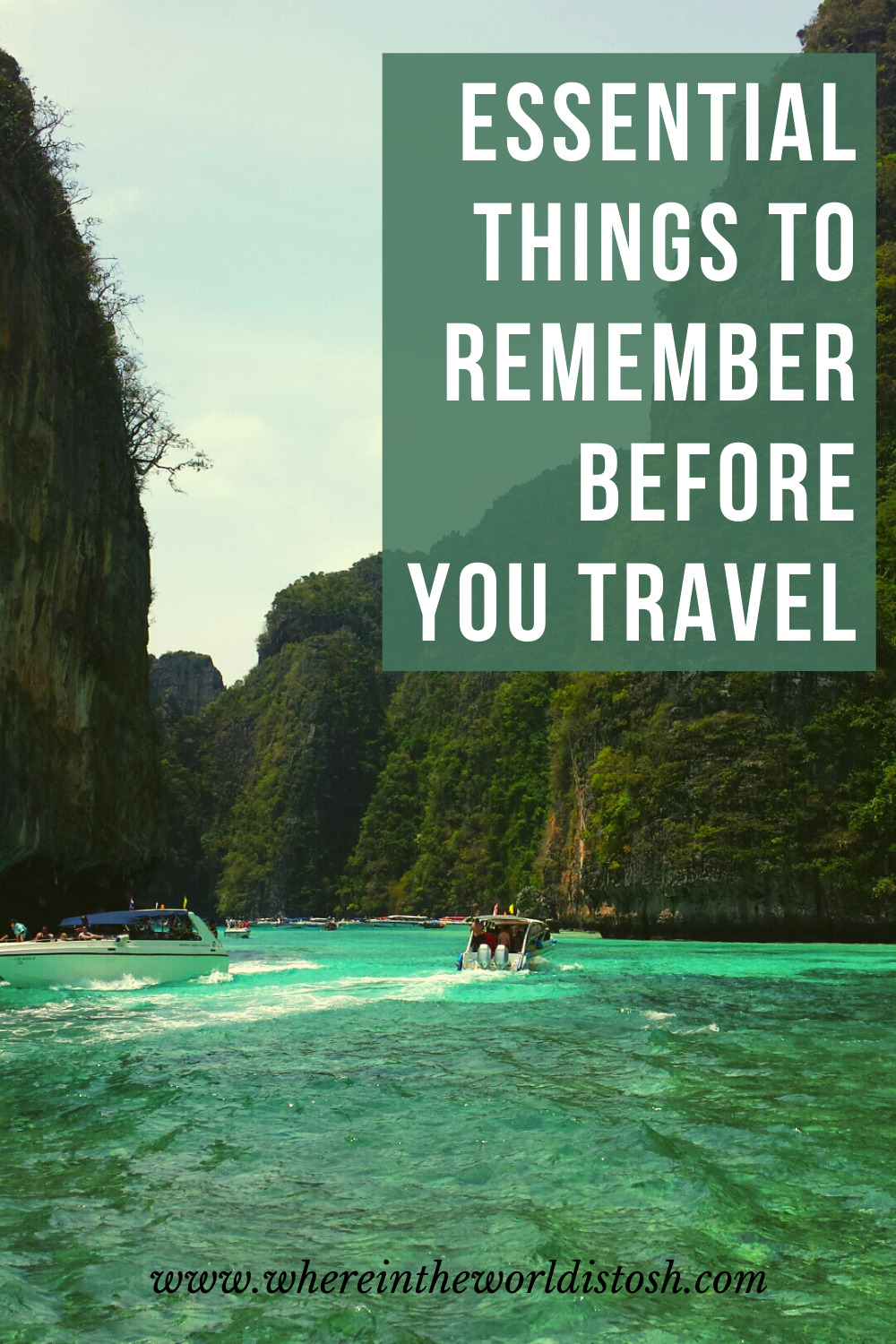 Essential Things To Remember Before You Travel