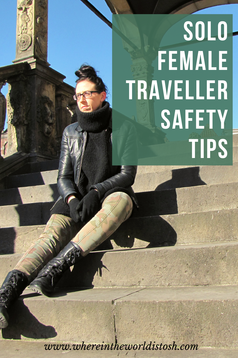 Solo Female Traveller Safety Tips