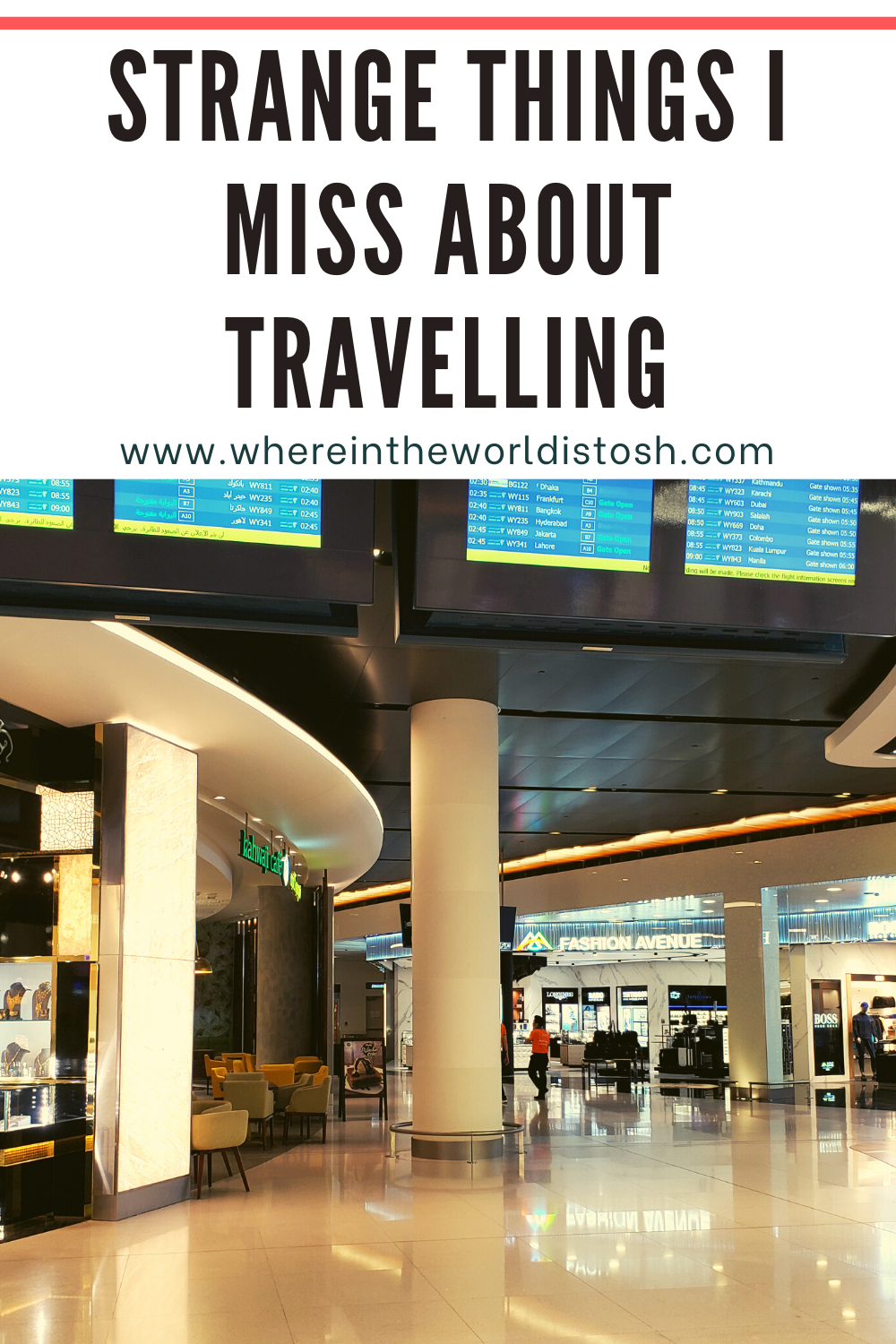 Strange Things I Miss About Travelling