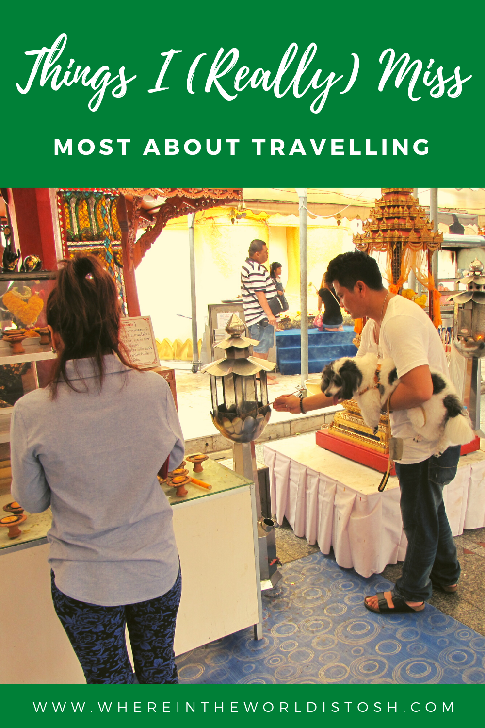Things I (Really) Miss Most About Travelling