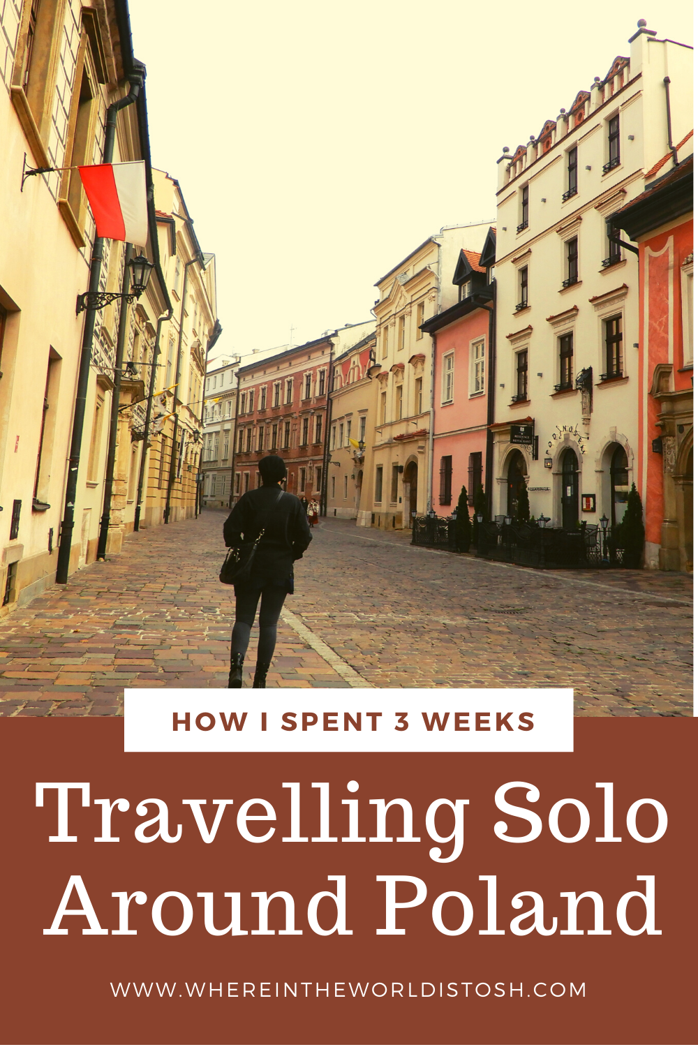 How I Spent Three Weeks Travelling Solo Around Poland
