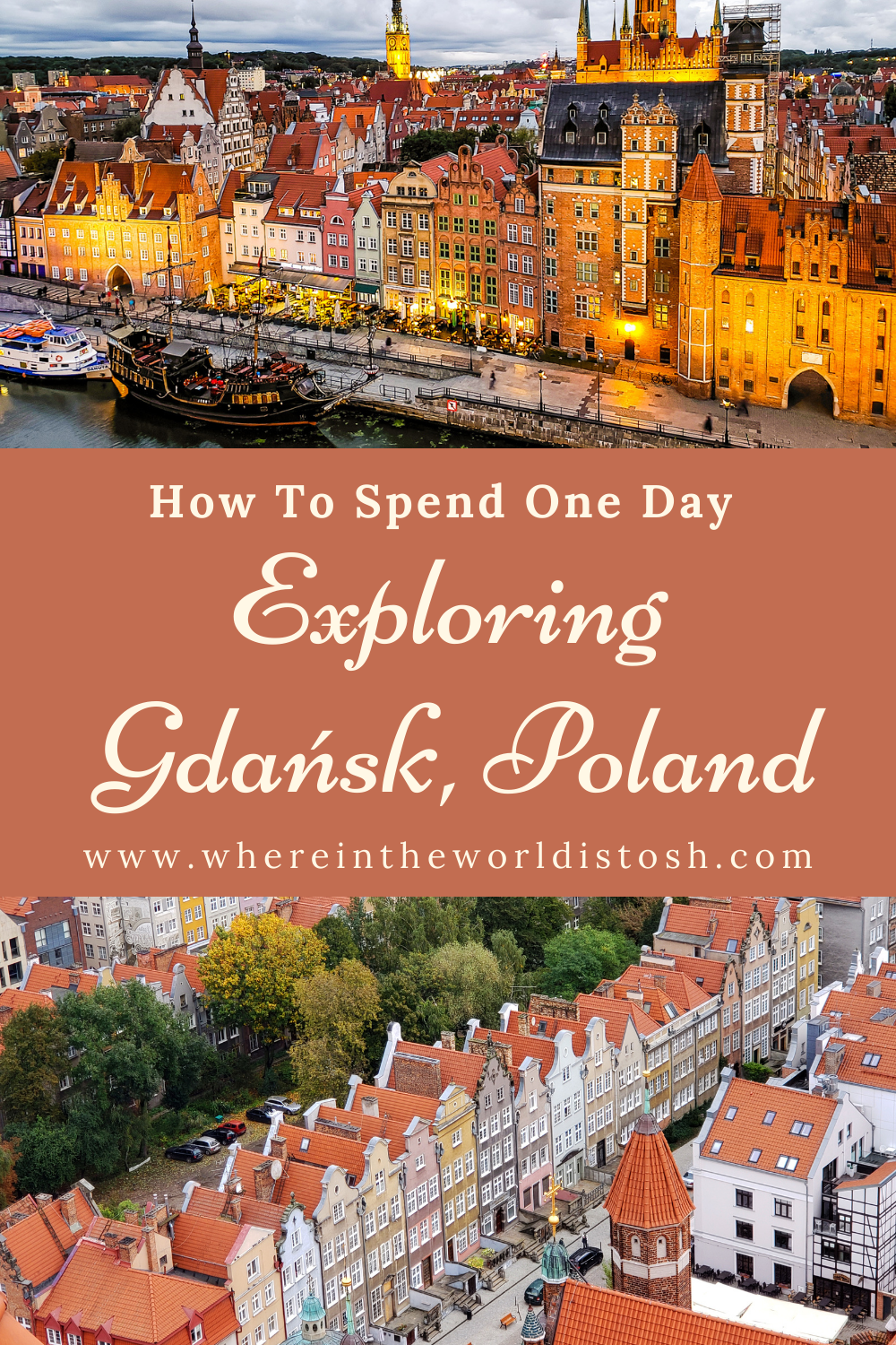 How To Spend One Day Exploring Gdansk Poland