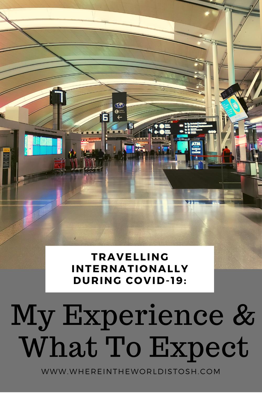 Travelling Internationally During Corona