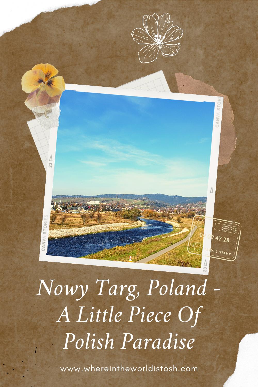 Nowy Targ, Poland - A Little Piece Of Polish Paradise